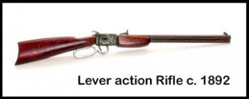 Rifle, Lever Action c.1892
